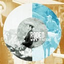 Rodeo - When it reigns - ep