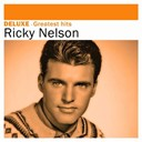 Ricky Nelson - Deluxe: greatest hits