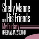 Shelly Manne - My fair lady (original jazz sound)
