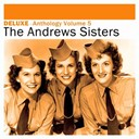 The Andrews Sisters - Deluxe: anthology, vol. 5