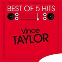 Vince Taylor - Best of 5 hits - ep