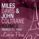 John Coltrane / Miles Davis - Live in paris, vol. 2