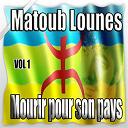 Lounes Matoub - Mourir pour son pays, Vol. 1
