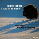 Charlélie Couture - Scandinavie, l'appel du Nord (Musique originale du film)