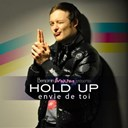 Hold Up - Envie de toi