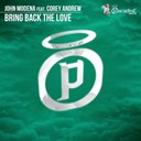 John Modena - Bring back the love (feat. corey andrew)