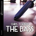 Chris Torino - The bass