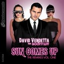 David Vendetta - Sun comes up (feat. booty luv) (the remixes, vol. 1)