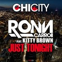 Ron Carroll - Just tonight (feat. kitty brown)