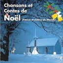 Christophe / Claire Papin / Laurent / Sylvie - Chansons et contes de no&euml;l (france et autour du monde)