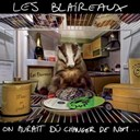 Les Blaireaux - On aurait du changer de nom