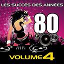 Pop 80 Orchestra - Les Succès des Années 80, Vol. 4