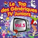 Junior Family - Le top des g&eacute;n&eacute;riques tv juniors, vol. 5 (h&eacute;l&egrave;ne et ses amis)