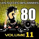 Pop 80 Orchestra - Les succès des années 80 (vol. 11)