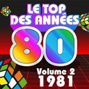 Junior Family / Pop 80 Orchestra / The Disco Orchestra / The Romantic Orchestra / The Top Orchestra - Le top des années 80, vol. 2 (1981)