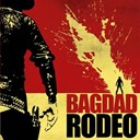 Bagdad Rodeo - bagdad rodeo