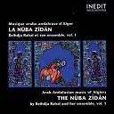 Beihdja Rahal - Algérie-algeria. nûba zîdân. musique arabo-andalouse d'alger-arab-andalusian music of algiers. vol. 1