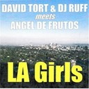 Angel De Frutos / David Tort / Dj Ruff - La girls