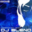Dj Blend - Voices in my head