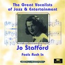 Jo Stafford - Fools rush in (great vocalists of jazz & entertainment - digitally remastered)