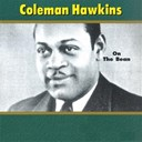 Coleman Hawkins - On the bean