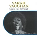 Sarah Vaughan - You're not that kind, vol. 1