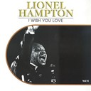 Lionel Hampton - I wish you love, vol 4