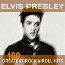 "Elvis Presley ""The King"" - Elvis presley: 100 greatest rock'n'roll hits (original recordings - top sound quality!)"