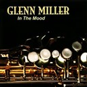 Glenn Miller - In the mood