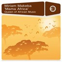 Myriam Makeba - Mama africa - queen of african music