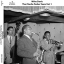 Miles Davis - The charlie parker years, vol. 1