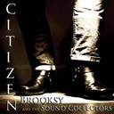 Brooksy & The Sound Collectors - Citizen