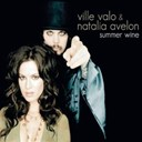 Natalia Avelon / Ville Valo - Summer wine (single edit)