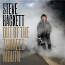 Steve Hackett - Out of the tunnel's mouth