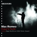 Max Romeo - Protest to the m1 ep