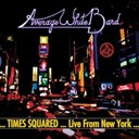 The Average White Band - Times squared : live from new york