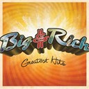 Big &amp; Rich - Greatest hits