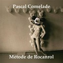 Pascal Comelade - Métode De Rocanrol
