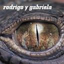 Rodrigo Y Gabriella - Rodrigo y gabriela (réédition digitale)