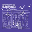 Belleruche / Bev Lee Harling / Diggs Duke / Gentlemen Of The Road / Hackman / Hiatus Kaiyote / Lady / Max / Memotone / Romare / Slakah The Beatchild / The Hics / The White Lamp / Trio Tekke / Troumaca - Gilles peterson presents brownswood bubblers nine
