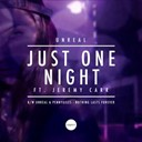 Unreal - Just one night / nothing lasts forever