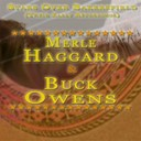 Buck Owens / Merle Haggard - Stars over bakersfield (their early recordings)