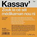 Kassav' - Zouk la cé sél médikaman nou ni (remixes)