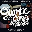 His Combo Barbaro / Quantic - Linda morena
