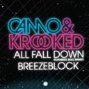 Camo / Krooked - All fall down