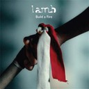 Lamb - Build a fire - ep