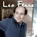 Léo Ferré - L'homme