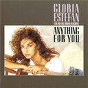 Gloria Estefan - Anything For You