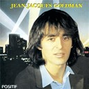 Jean-Jacques Goldman - Positif