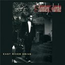 Stanley Clarke - East river drive